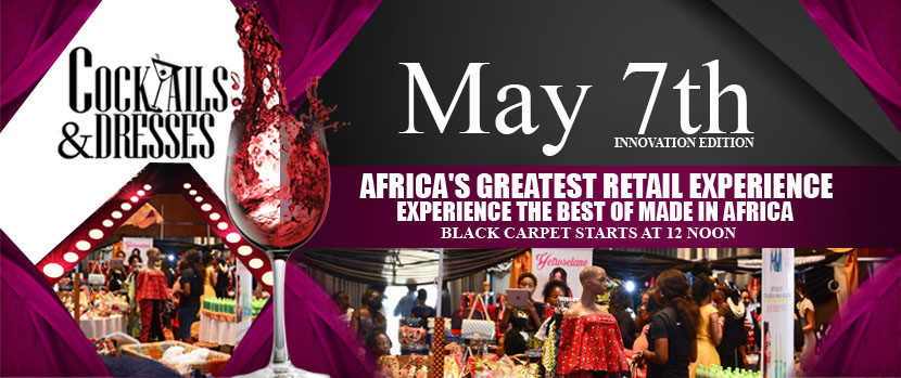 Cocktails & Dresses: Africa's Greatest Retail Experience