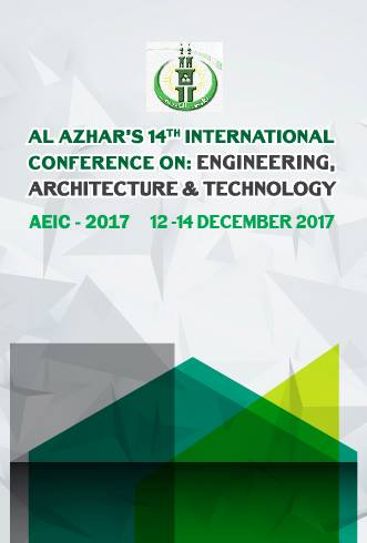 Al Azhar's 14th International Conference on: Engineering, Architechture and Technology