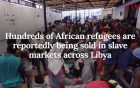 Dealing With Inhumanity, Cruelty, Slavery, and Human Trafficking in Libya